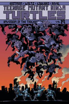 TMNT ONGOING TP VOL 19 INVASION OF THE TRICERATONS (C: 1-1-2