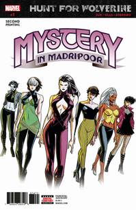 HUNT FOR WOLVERINE MYSTERY MADRIPOOR #1 (OF 4) 2ND PTG SILAS